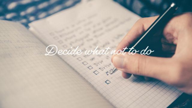 『やらないことを決める』とすべてがうまくいく!
